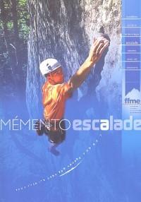Mémento escalade : Avec un livret Santé et Altitude