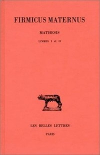 Mathesis, tome 1, livres I-II