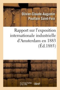 Rapport Exposition Amsterdam  ed 1885