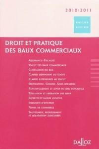Droit et pratique des baux commerciaux 2010-2011