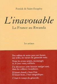 L'Inavouable : La France au Rwanda
