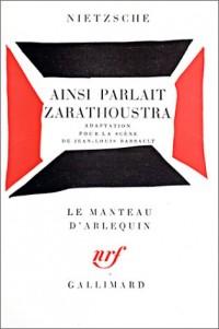 Ainsi parlait Zarathoustra, adapté par Jean-Louis Barrault pour le Théâtre