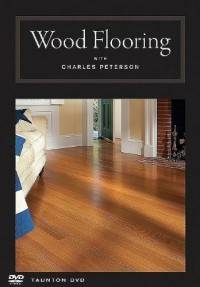 Wood Flooring With Charles Peterson