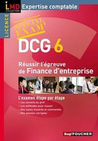 DCG 6: Réussir l'épreuve de Finance d'entreprise