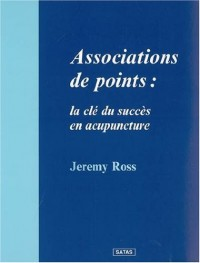 Association de points : Clé du succès en acupuncture