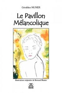 Le Pavillon Mélancolique