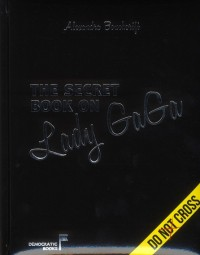 Le Secret Book Sur Lady Gaga