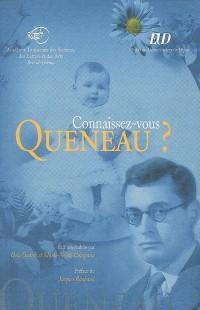 Connaissez-vous Queneau ?
