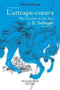 L'Attrape-cœurs / The Catcher in the Rye - Edition bilingue