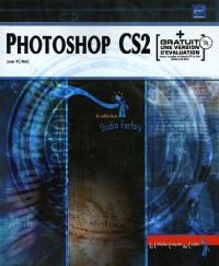 Photoshop CS2 : Pour PC/Mac (1Cédérom)