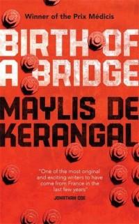 Birth of a Bridge