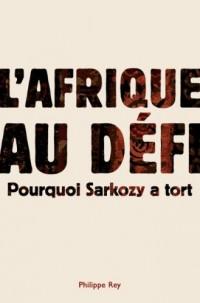 L'Afrique répond à Sarkozy : Contre le discours de Dakar