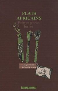 Plats africains : Petits et grands festins