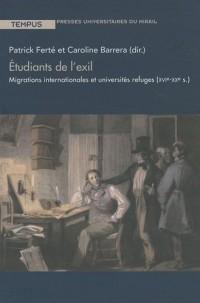 Etudiants de l'exil : Migrations internationales et universités refuges (XVIe-XXe siècle)