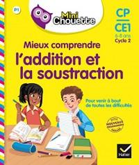 Mini Chouette - Mieux comprendre l'addition et la soustraction CP/CE1 6-8 ans