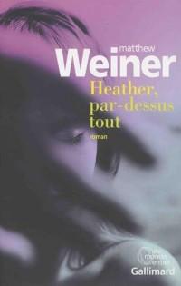 Heather, par-dessus tout