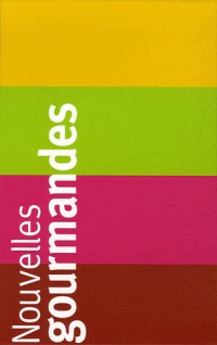 Nouvelles gourmandes Coffret en 4 volumes : L'Ile flottante ; Manger avec Piero ; Au pays des macarons ; Le roi des blini