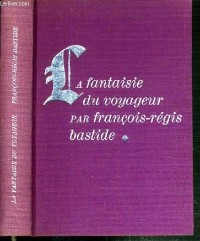 La Fantaisie du voyageur (Le Cercle du nouveau livre)