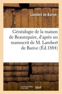 Généalogie de Beaurepaire  ed 1884