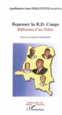 Repenser la R d Congo Reflexions d'un Prêtre
