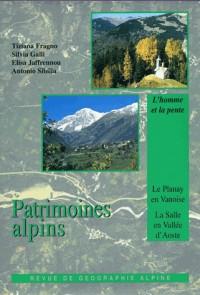 Patrimoines alpins. le planay en vanoise. la salle en vallee d'aoste