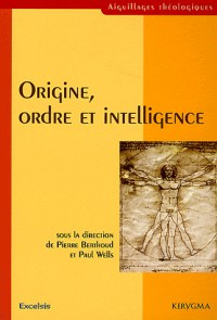 Origine, ordre et intelligence