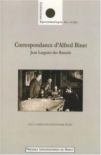 Correspondance d'Alfred Binet : Jean Larguier des Bancels