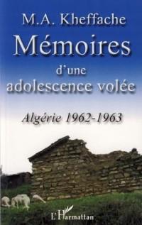 Mémoires d'une adolescence volée : Algérie 1962-1963