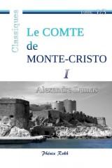 Le Comte de Monte-Cristo: Intégrale en trois volumes, 1/3