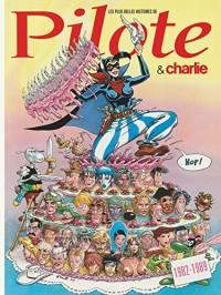 Plus Belles Histoires Pilote T5 les Plus Belles Histoires de Pilote (et Charlie) de 1986 a 1989