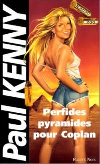 Perfides pyramides pour Coplan