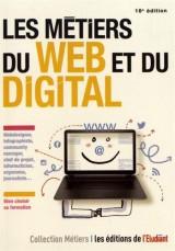 Les métiers du web et du digital [Poche]