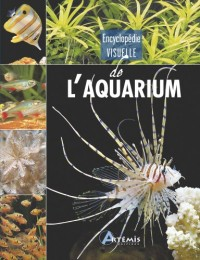 Encyclopédie visuelle de l'aquarium