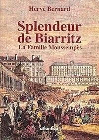 Splendeur de Biarritz