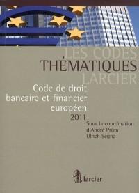Code thématique - droit bancaire europeen