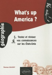 What's up America ? : Testez et révisez vos connaissances sur les Etats-Unis
