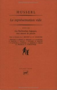 Husserl : La Représentation vide, suivi de