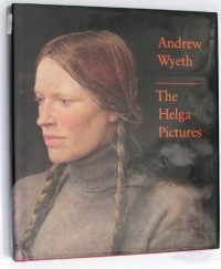 ANDREW WYETH: The Helga Pictures.