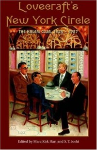 Lovecraft's New York Circle: The Kalem Club, 1924-1927