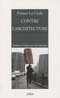 Contre l'architecture