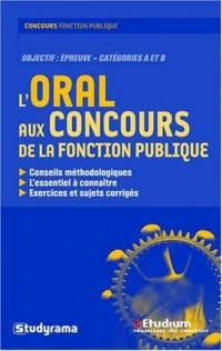 Oral aux Concours de la Fonction Publique (l')