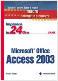 Imparare Access 2003 in 24 ore