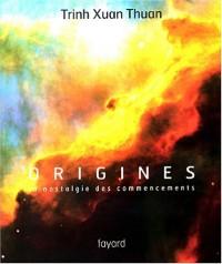 Origines -La nostalgie des commencements