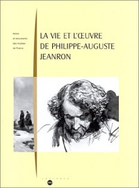 La vie et l'oeuvre de Philippe-Auguste Jeanron
