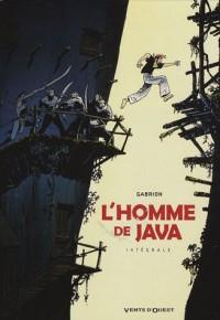 L'homme de Java : Intégrale