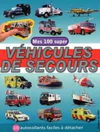 Mes 100 super véhicules de secours