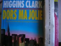 mary higgins clark - lot 3 livres : la nuit du renard - dans la rue ou vit celle que j'aime - dors ma jolie