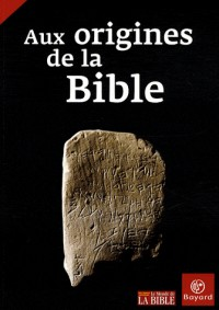Aux origines de la Bible