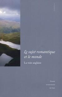 Le sujet romantique et le monde : la voie anglaise
