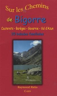 Sur les Chemins de Bigorre : Cauterets-Gavarnie
